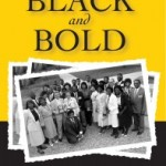 book about African American Students at Gustavus titled Black and Bold. The book is available at the book mark for $17.