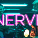 Nerve stars Dave Franco and Emma Roberts, who become addicted to a life-threatening game.