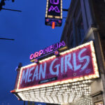 "The marquee display for the ""Mean Girls"" play at the Orpheum Theater in downtown Minneapolis."